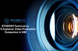 Studio52 featured - Top 5 Explainer Video Production Companies in UAEDubai-b7c7644c